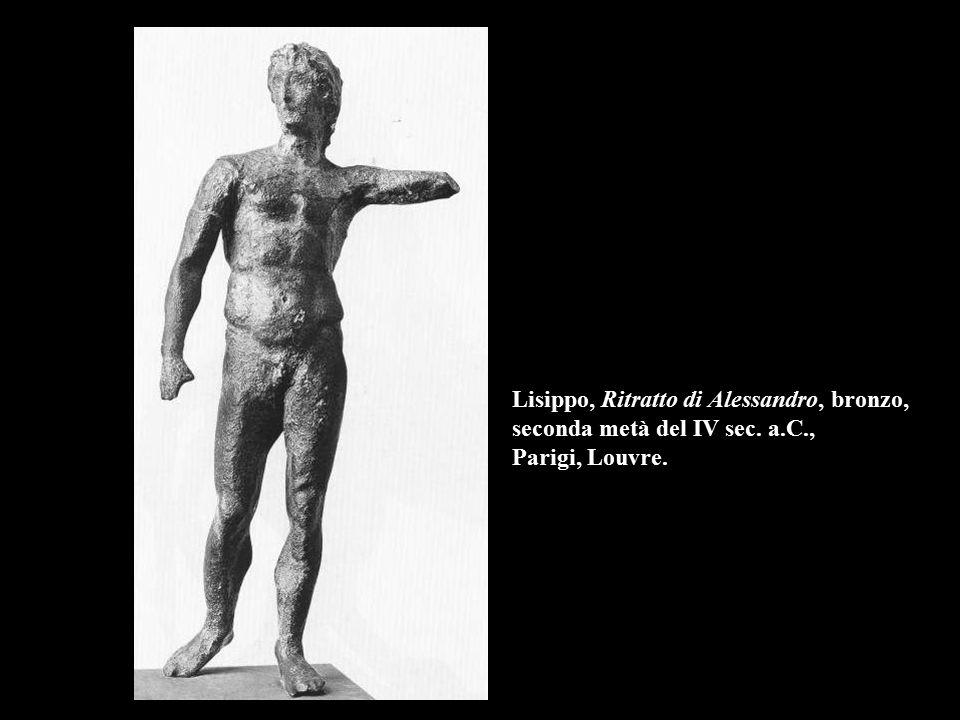 Lisippo, Ritratto di Alessandro, bronzo, seconda metà del IV sec. a. C