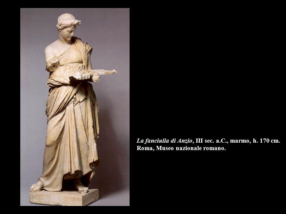 La fanciulla di Anzio, III sec. a. C. , marmo, h. 170 cm