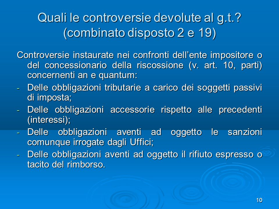 Quali le controversie devolute al g.t. (combinato disposto 2 e 19)