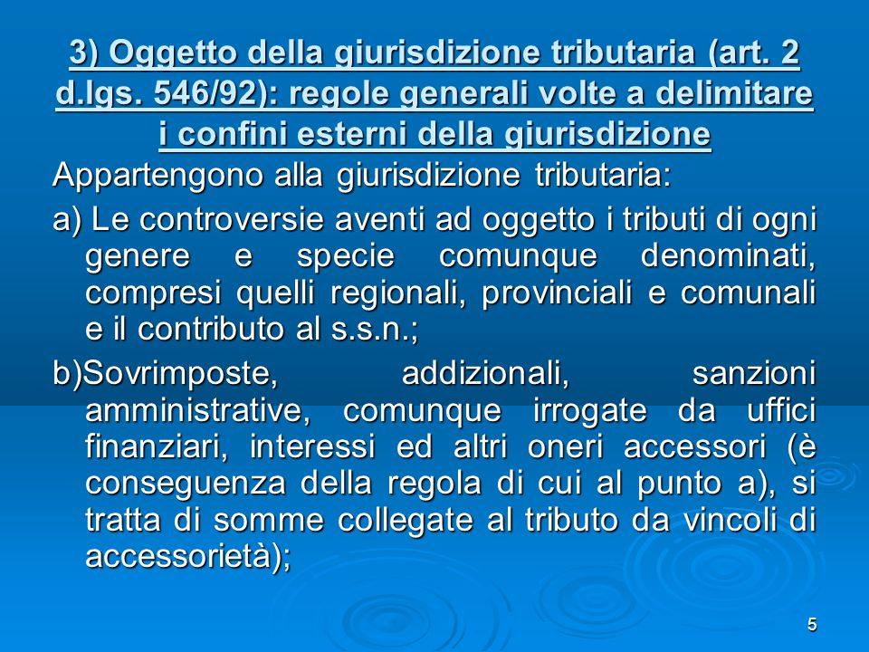 3) Oggetto della giurisdizione tributaria (art. 2 d. lgs