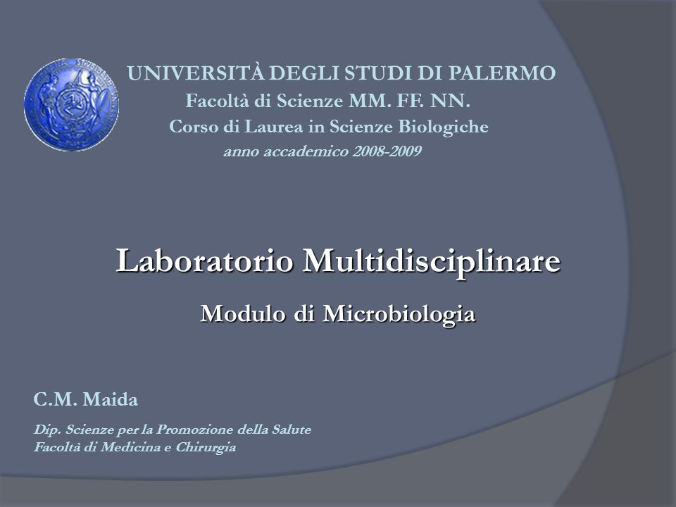 Laboratorio Multidisciplinare Modulo di Microbiologia