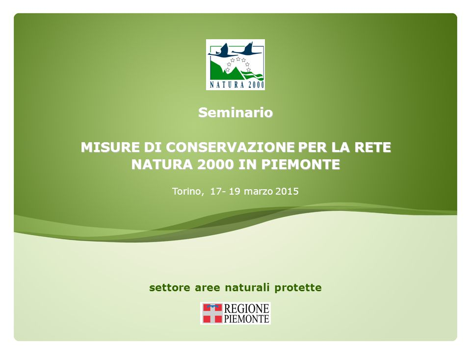 Seminario MISURE DI CONSERVAZIONE PER LA RETE NATURA 2000 IN PIEMONTE