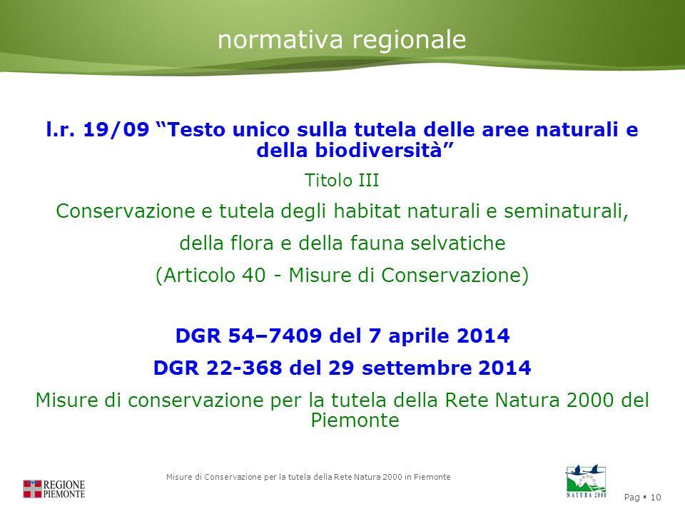 normativa regionale l.r. 19/09 Testo unico sulla tutela delle aree naturali e della biodiversità Titolo III.