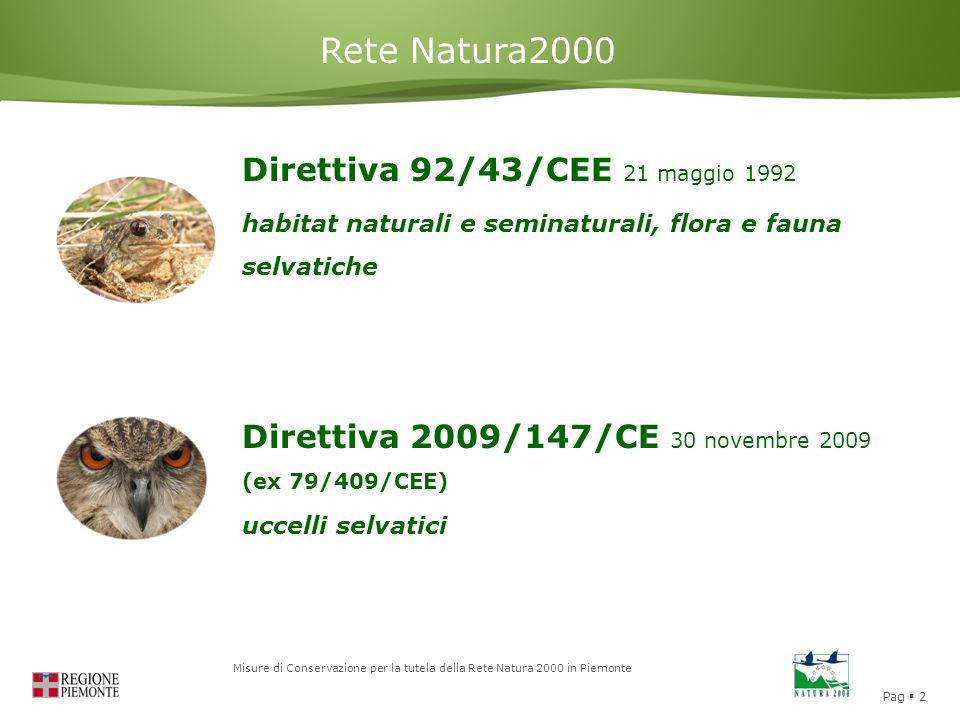Rete Natura2000 Direttiva 92/43/CEE 21 maggio 1992