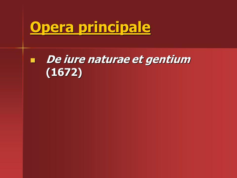 Opera principale De iure naturae et gentium (1672)