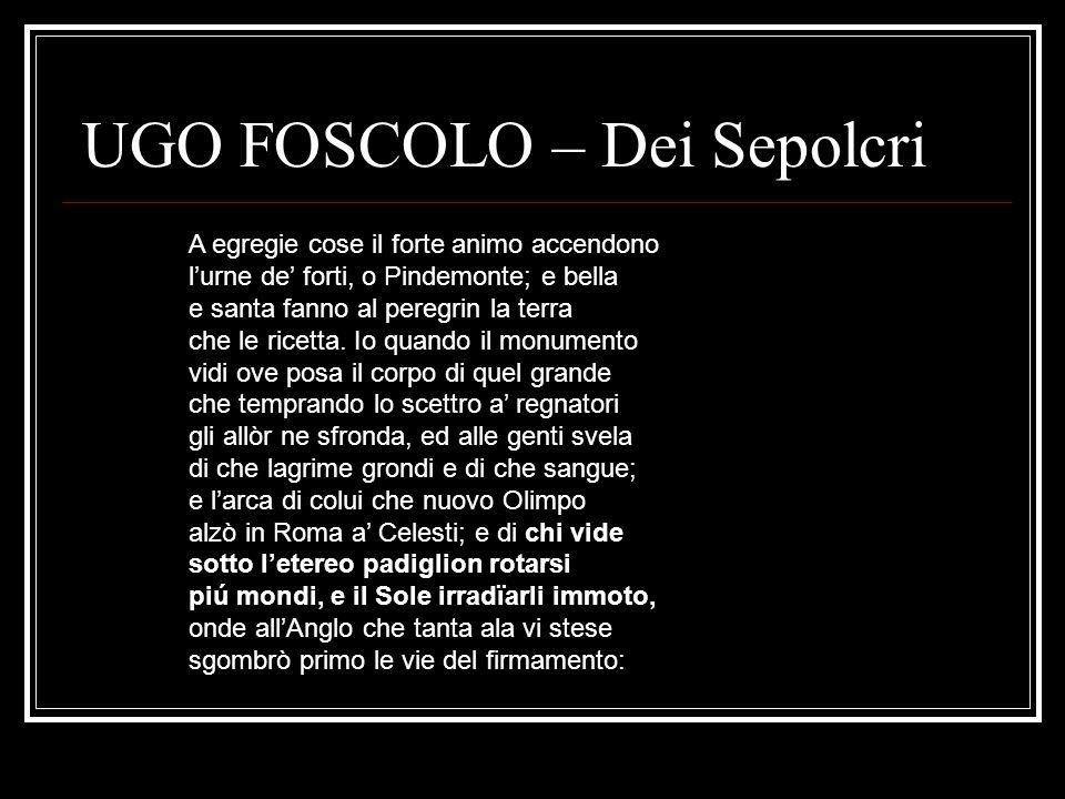 UGO FOSCOLO – Dei Sepolcri