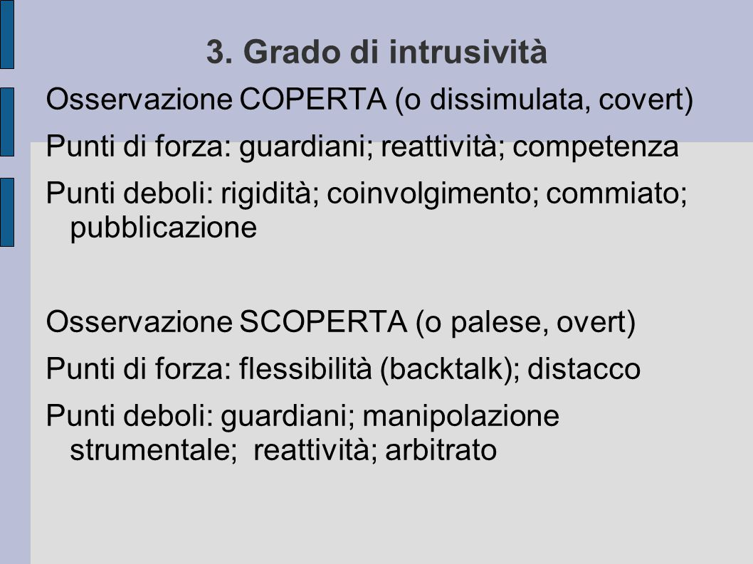 3. Grado di intrusività