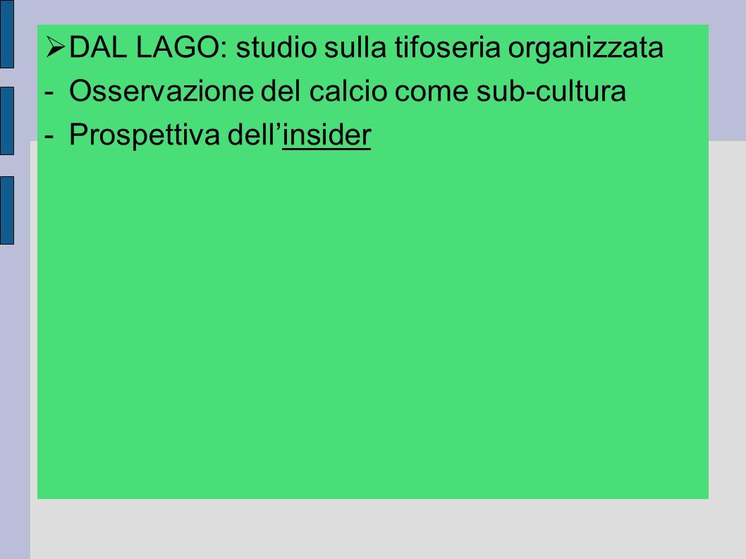 DAL LAGO: studio sulla tifoseria organizzata