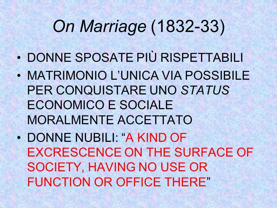 On Marriage (1832-33) DONNE SPOSATE PIÙ RISPETTABILI