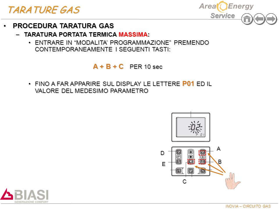 TARATURE GAS PROCEDURA TARATURA GAS A + B + C PER 10 sec