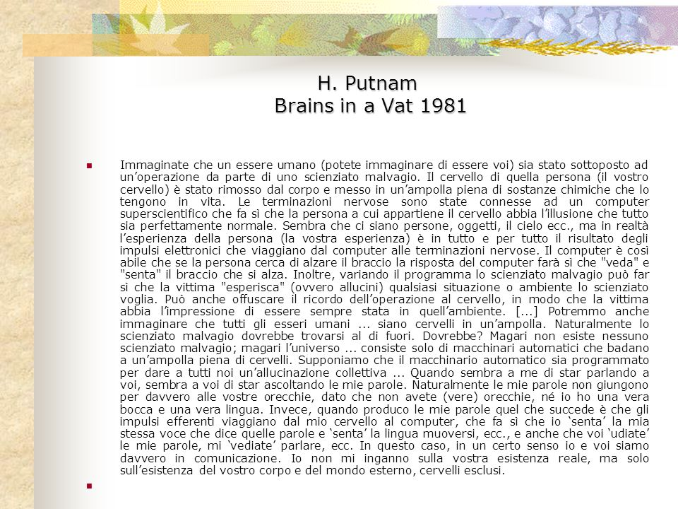 H. Putnam Brains in a Vat 1981