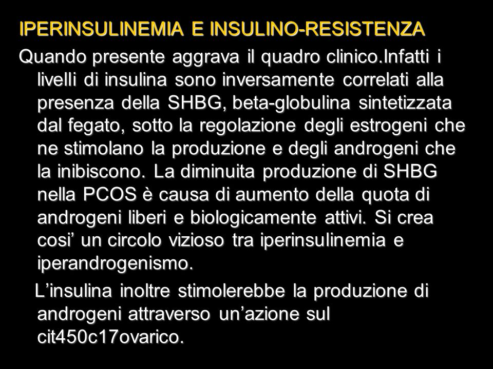 IPERINSULINEMIA E INSULINO-RESISTENZA