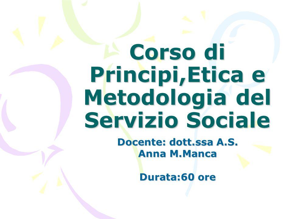 Corso di Principi,Etica e Metodologia del Servizio Sociale