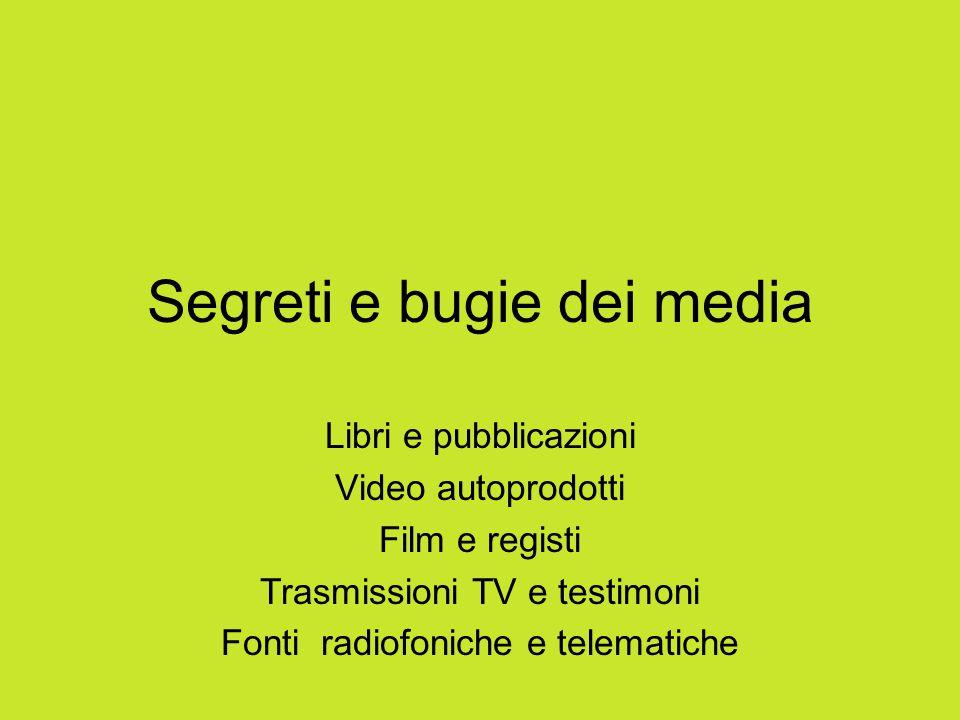 Segreti e bugie dei media