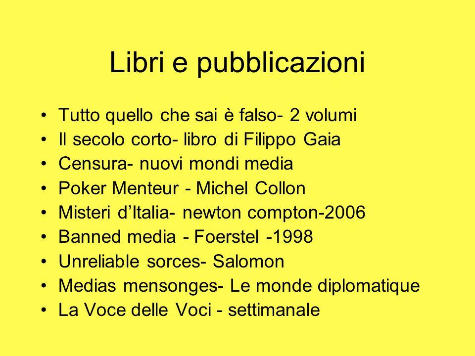 Libri e pubblicazioni Tutto quello che sai è falso- 2 volumi