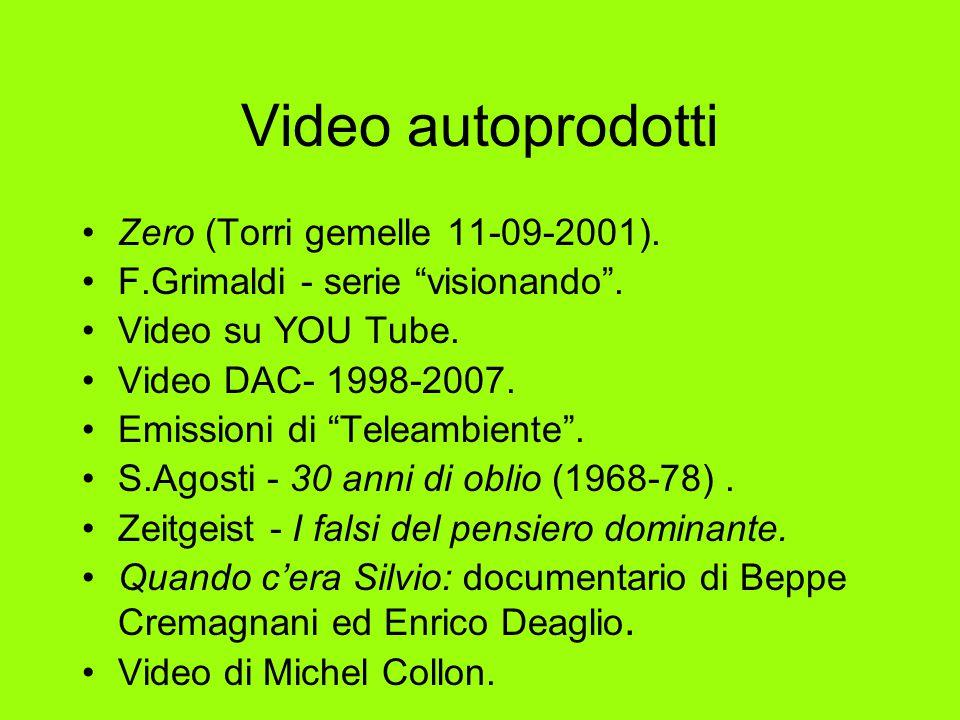 Video autoprodotti Zero (Torri gemelle 11-09-2001).
