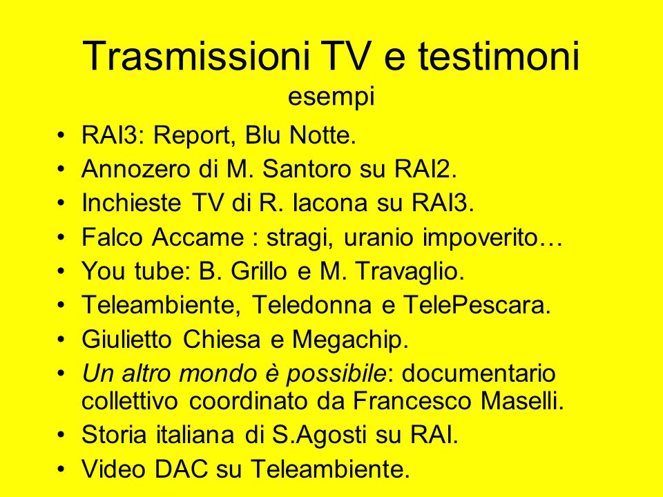 Trasmissioni TV e testimoni esempi