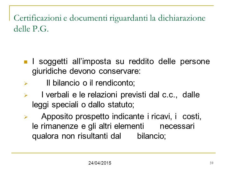 Certificazioni e documenti riguardanti la dichiarazione delle P.G.