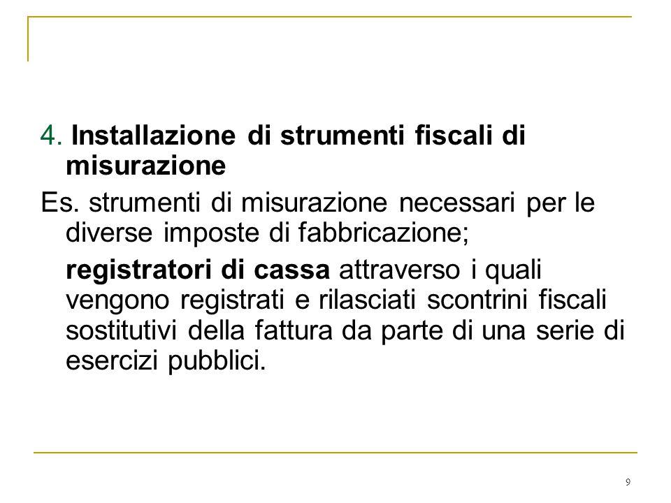 4. Installazione di strumenti fiscali di misurazione