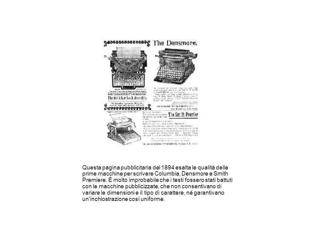 Questa pagina pubblicitaria del 1894 esalta le qualità delle prime macchine per scrivere Columbia, Densmore e Smith Premiere.