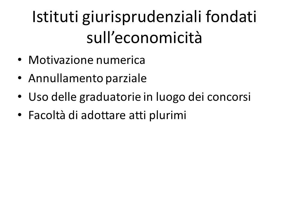Istituti giurisprudenziali fondati sull'economicità