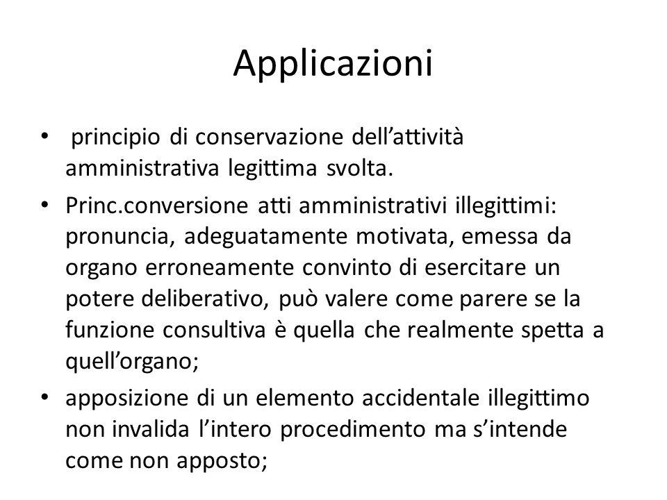 Applicazioni principio di conservazione dell'attività amministrativa legittima svolta.