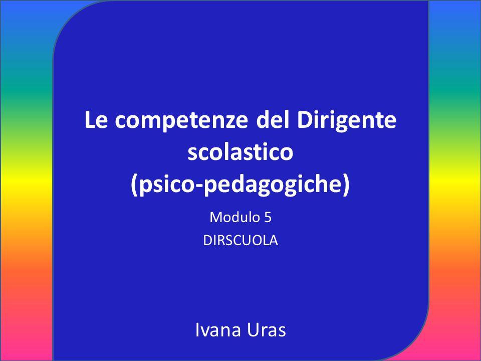 Le competenze del Dirigente scolastico (psico-pedagogiche)