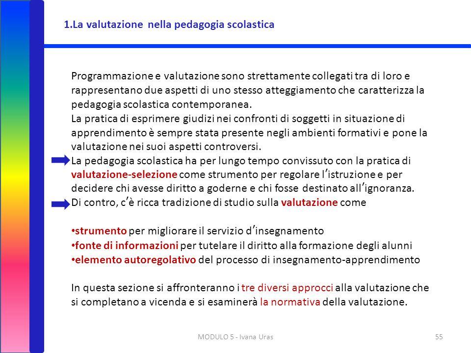 1.La valutazione nella pedagogia scolastica