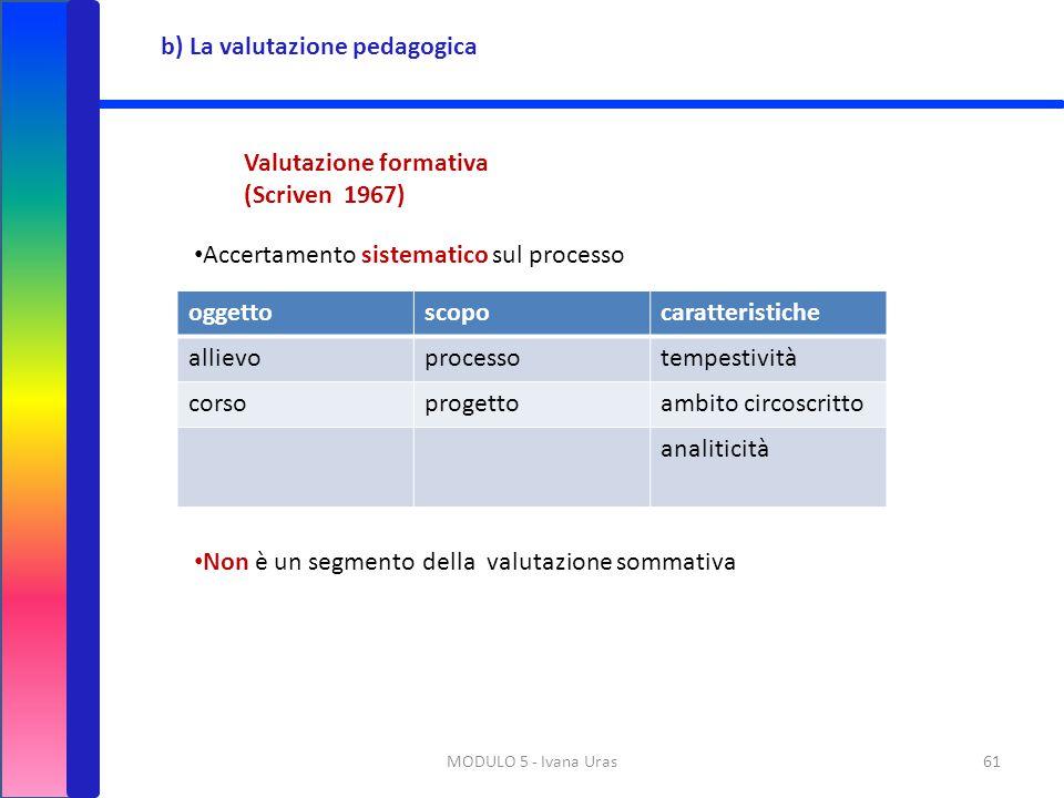 b) La valutazione pedagogica
