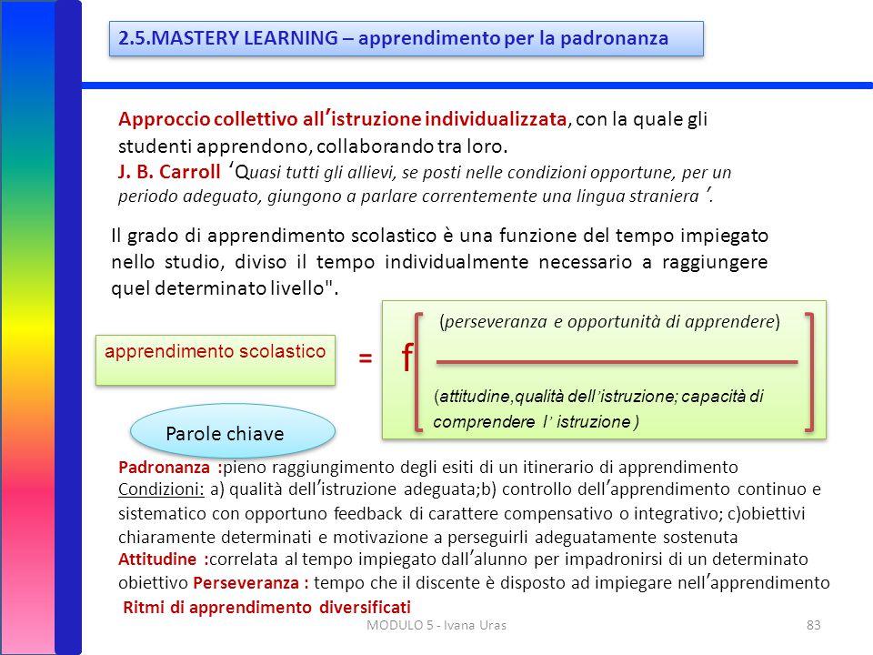 f = (perseveranza e opportunità di apprendere)