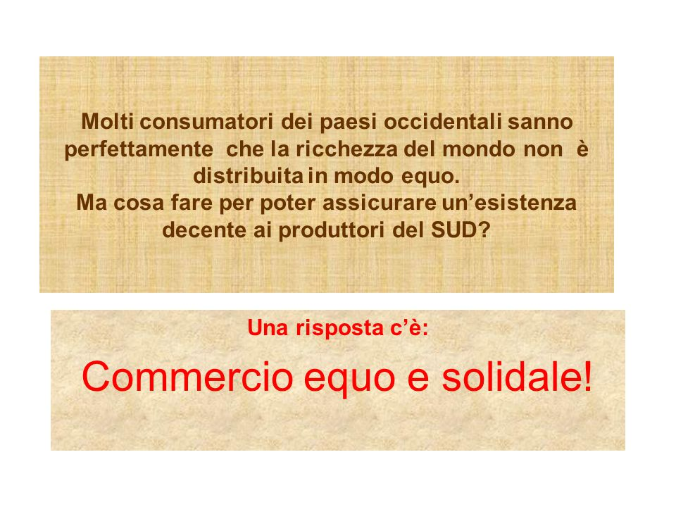 Commercio equo e solidale!