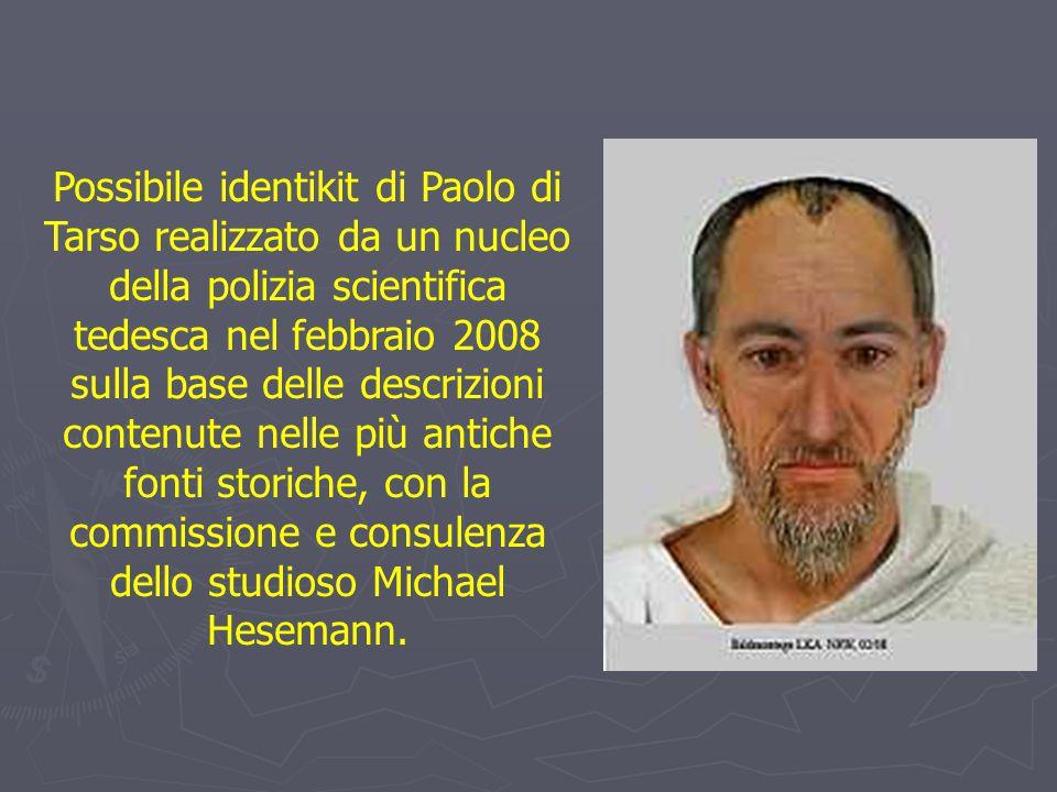 Possibile identikit di Paolo di Tarso realizzato da un nucleo della polizia scientifica tedesca nel febbraio 2008 sulla base delle descrizioni contenute nelle più antiche fonti storiche, con la commissione e consulenza dello studioso Michael Hesemann.