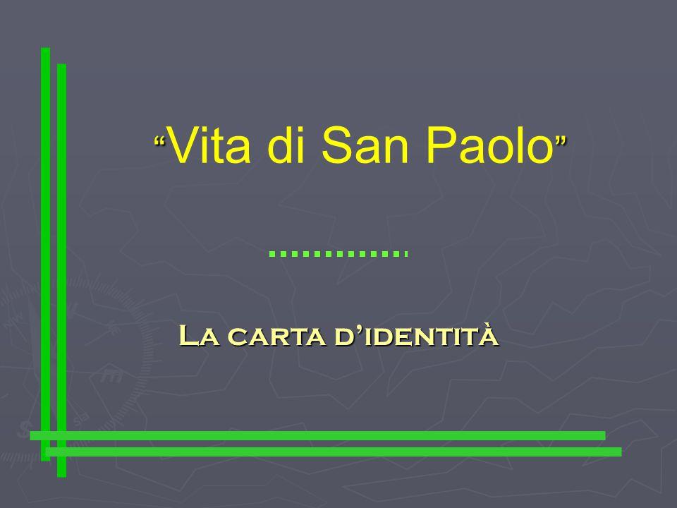 Vita di San Paolo La carta d'identità