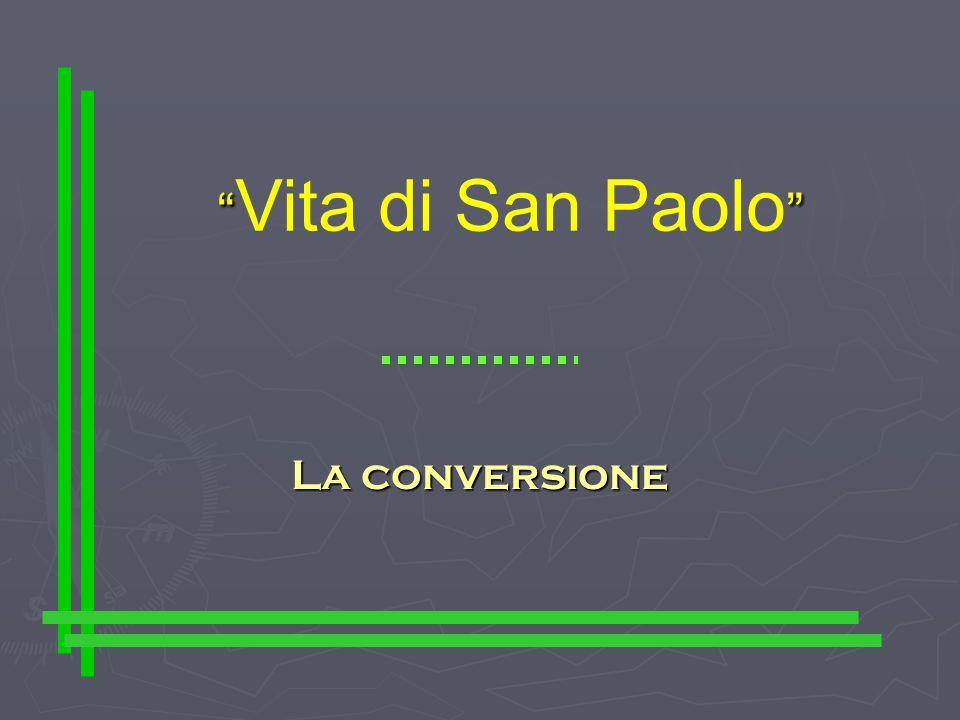 Vita di San Paolo La conversione