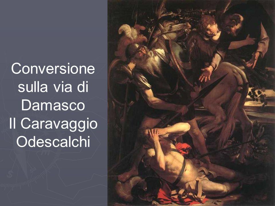 Conversione sulla via di Damasco Il Caravaggio Odescalchi