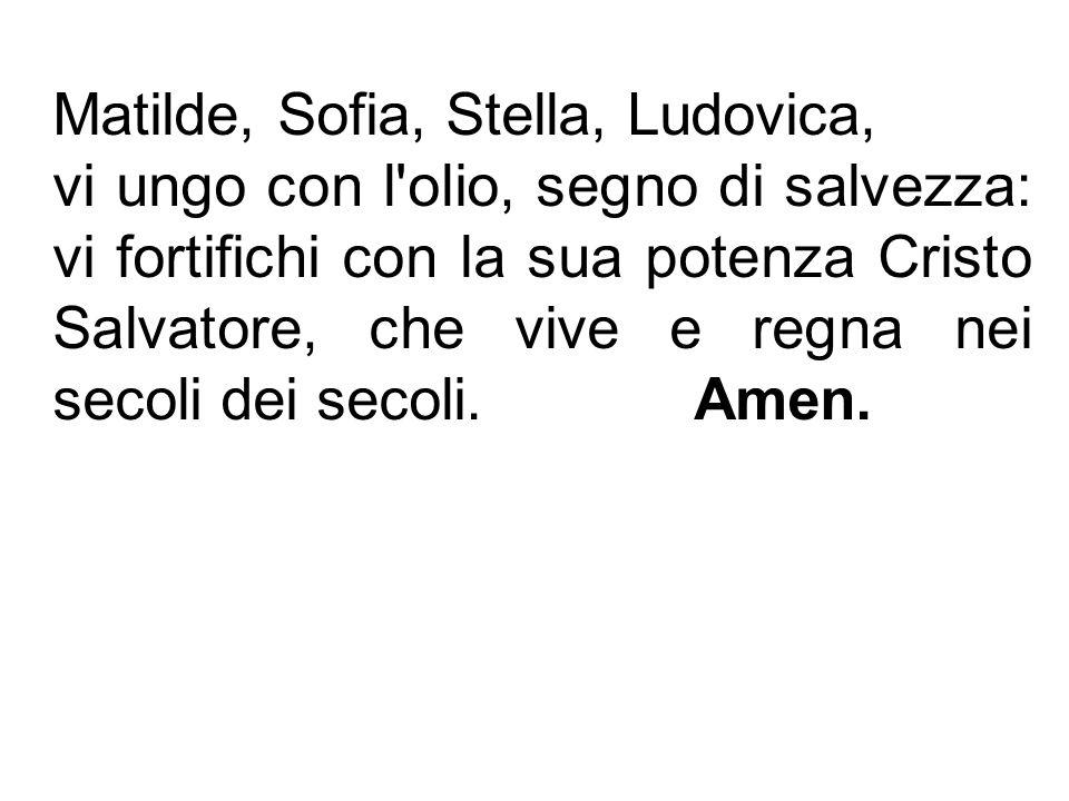Matilde, Sofia, Stella, Ludovica,