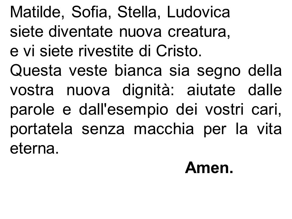 Matilde, Sofia, Stella, Ludovica