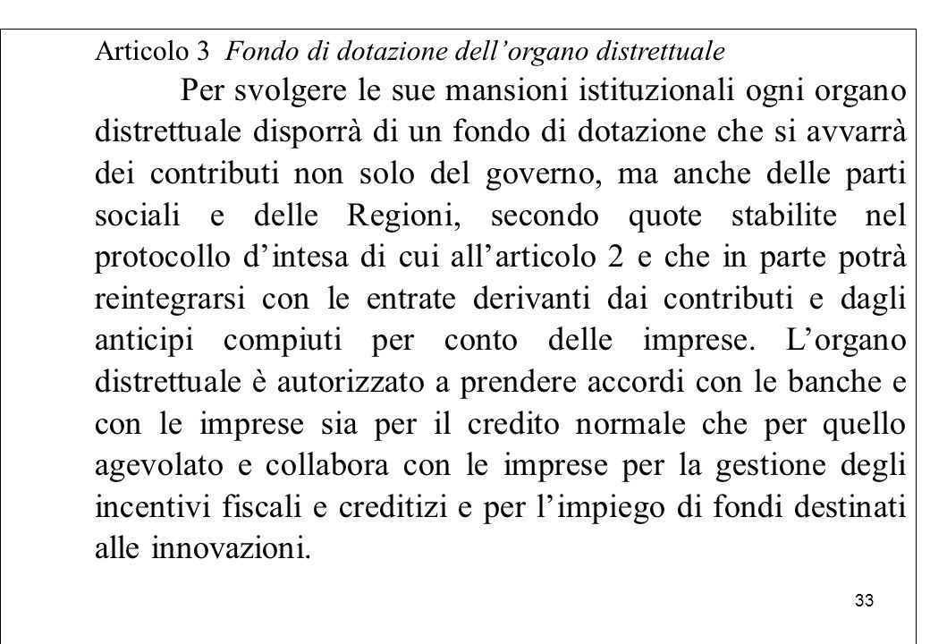 Articolo 3 Fondo di dotazione dell'organo distrettuale