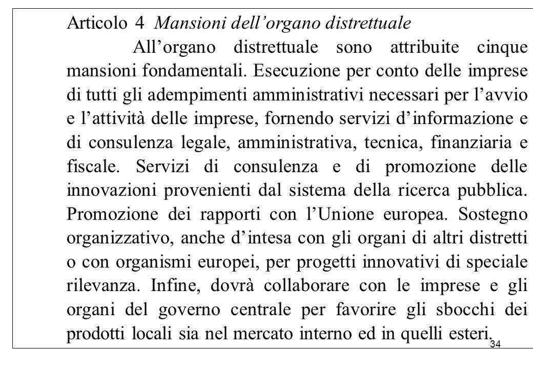 Articolo 4 Mansioni dell'organo distrettuale