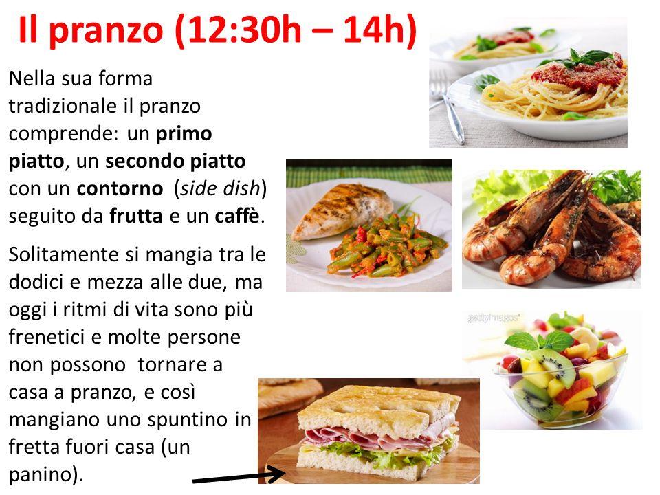 Il pranzo (12:30h – 14h)