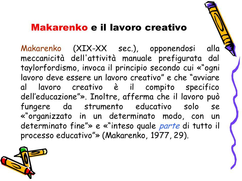 Makarenko e il lavoro creativo