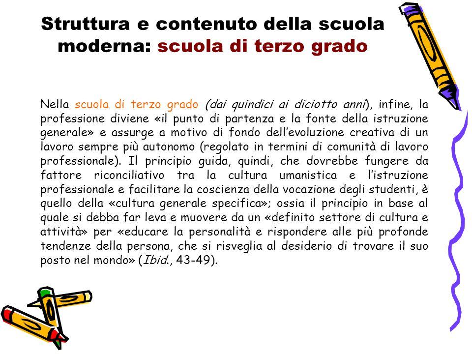 Struttura e contenuto della scuola moderna: scuola di terzo grado
