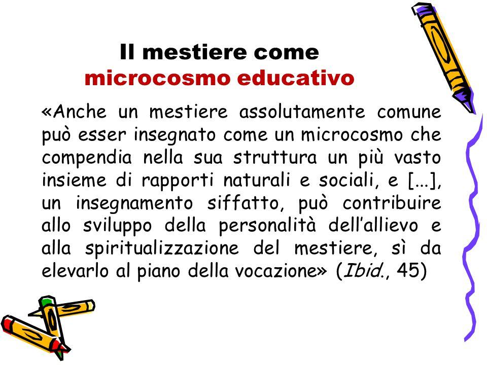 Il mestiere come microcosmo educativo