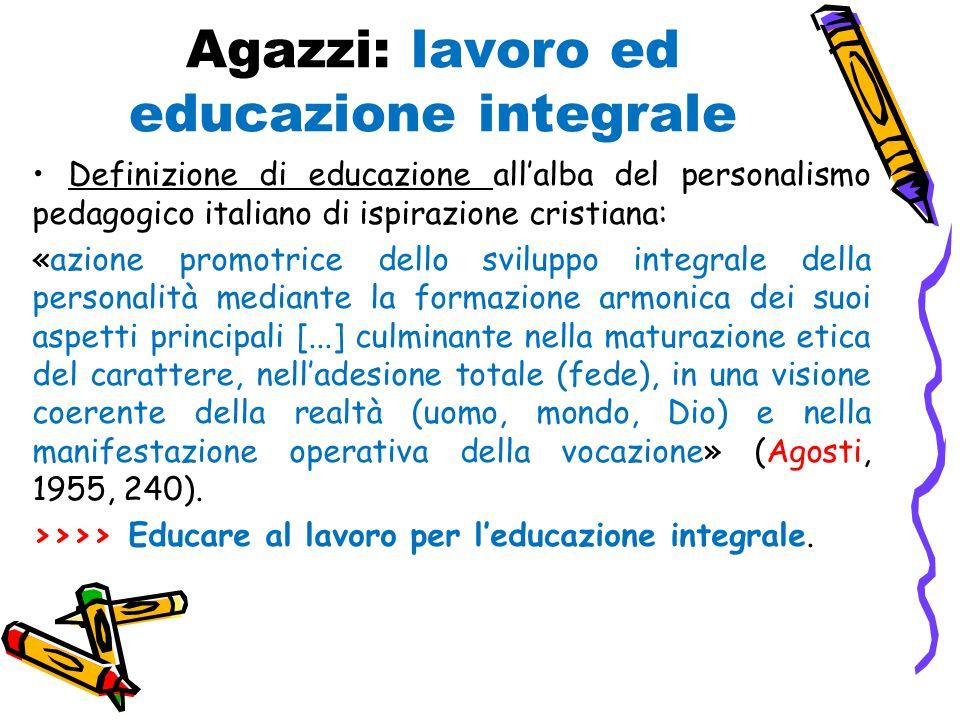 Agazzi: lavoro ed educazione integrale