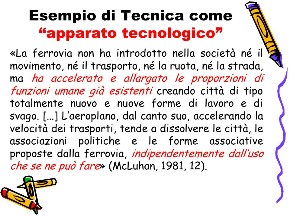 Esempio di Tecnica come apparato tecnologico