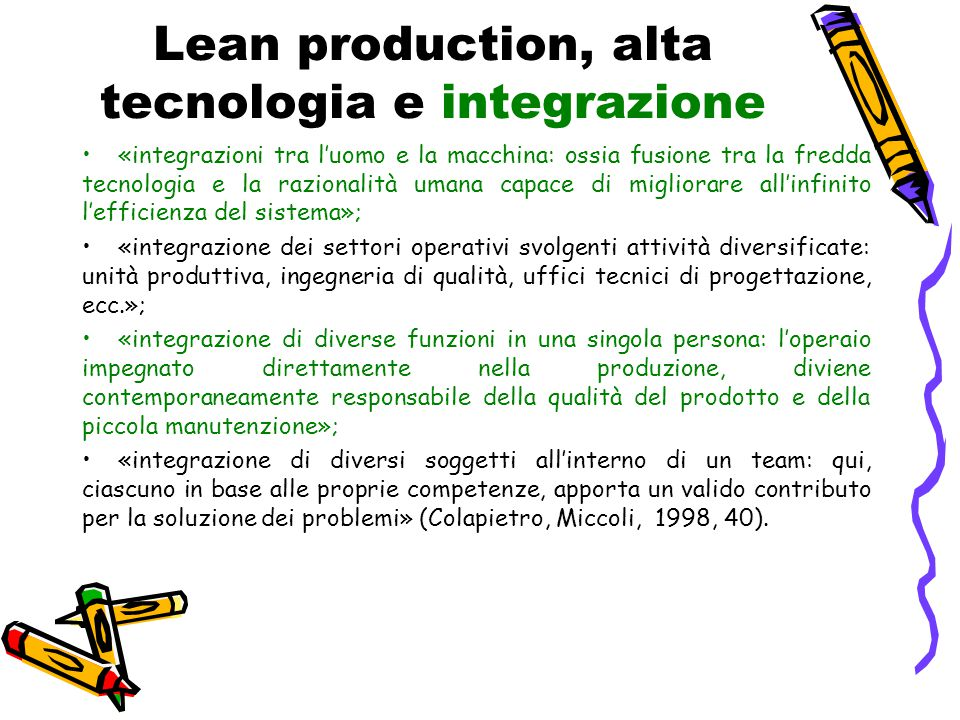 Lean production, alta tecnologia e integrazione