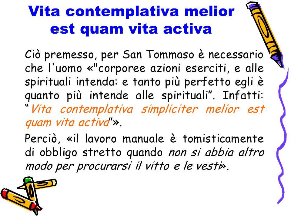 Vita contemplativa melior est quam vita activa