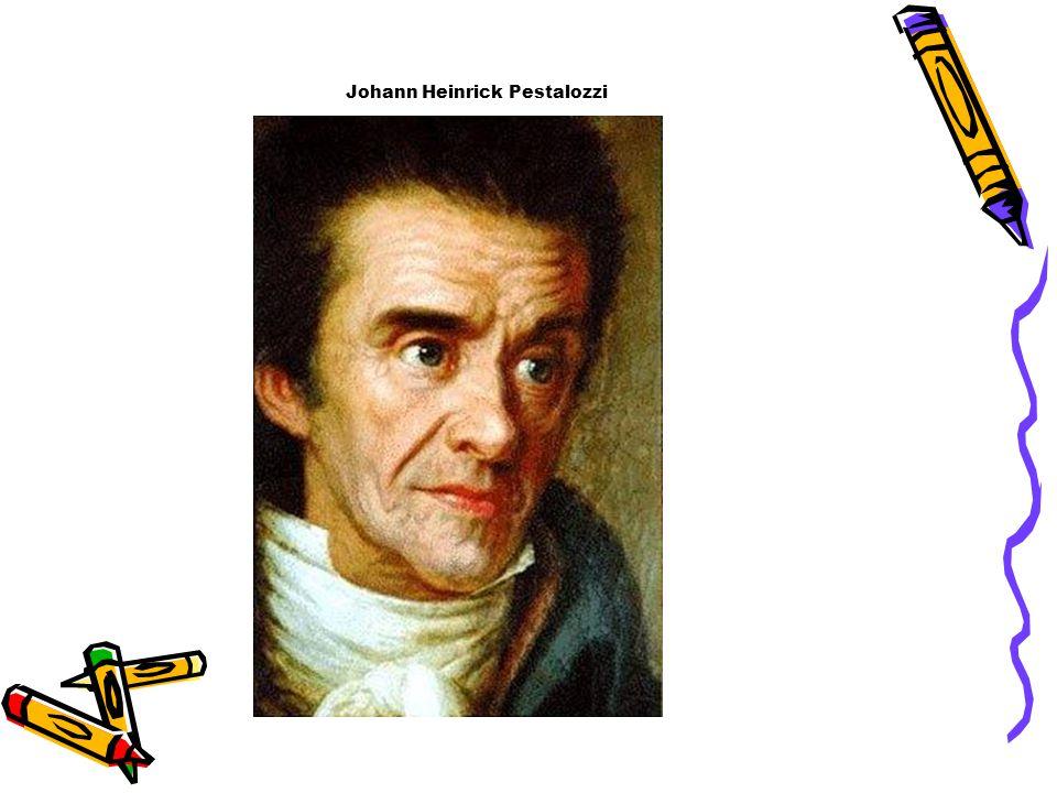 Johann Heinrick Pestalozzi