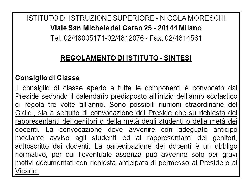 ISTITUTO DI ISTRUZIONE SUPERIORE - NICOLA MORESCHI