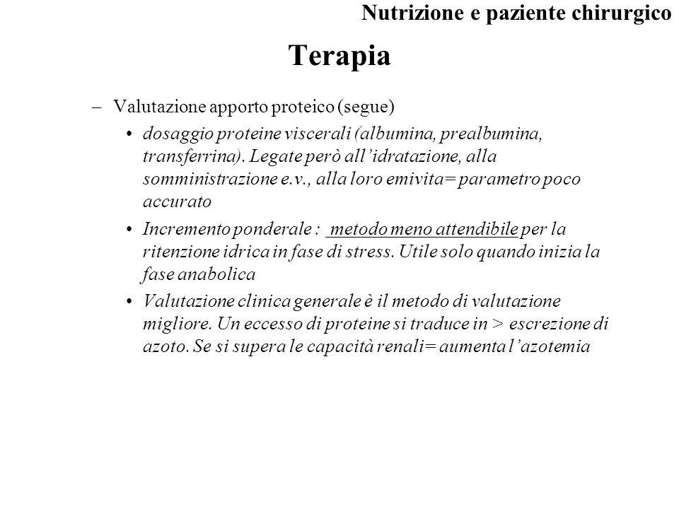 Terapia Valutazione apporto proteico (segue)